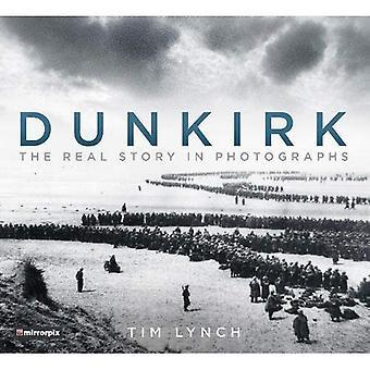 Dunkerque: la vera storia nelle fotografie