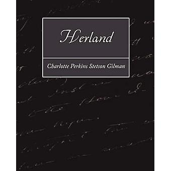 Herland by Charlotte Perkins Stetson Gilman & Perkin