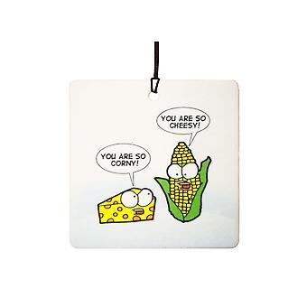 You Are So Cheesy / So Corny Car Air Freshener