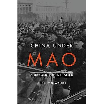 China Under Mao by Andrew G Walder