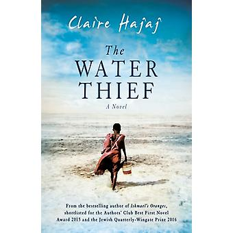 Water Thief by Claire Hajaj
