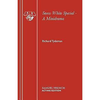 Snow White Special  A Minidrama by Tydeman & Richard