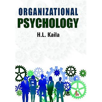 Industrial Organizational Psychology by H. L. Kaila - 9789384588731 B