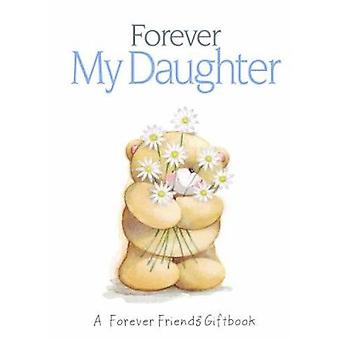 Forever My Daughter - 9781846343315 Book