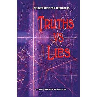Truths vs. Lies by FarrisSmith & Judy H.