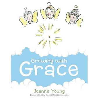 Growing with Grace by Young & Joanne