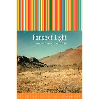 Range of Light by Brosman & Catharine Savage