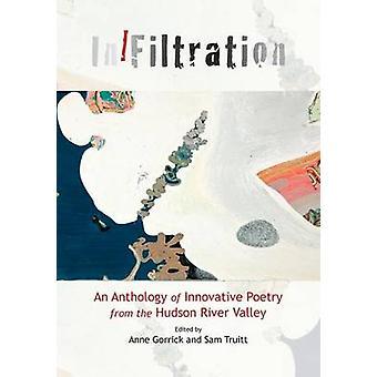 InFiltration by Truitt & Sam