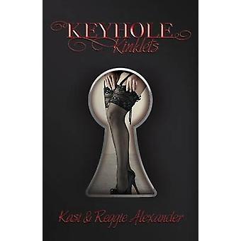 Keyhole Kinklets by Alexander & Reggie