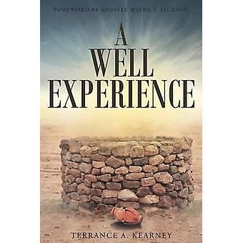 A Well Experience by Kearney & Terrance A.