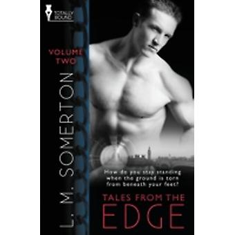 Tales from the Edge Volume Two by Somerton & L. M.