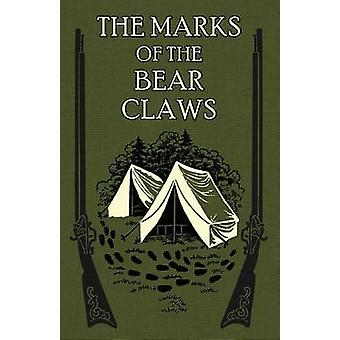The Marks of the Bear Claws by Spalding S.J. & Rev. Henry S