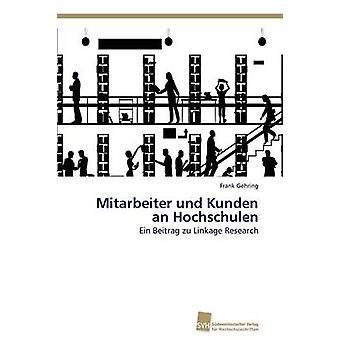Mitarbeiter und Kunden an Hochschulen by Gehring Frank