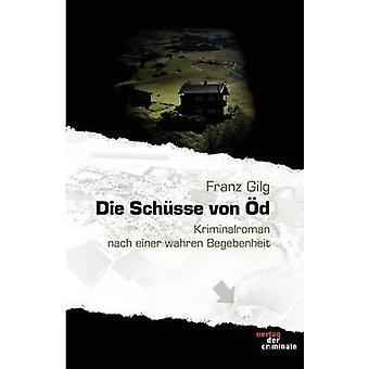 Die Schsse von d by Gilg & Franz