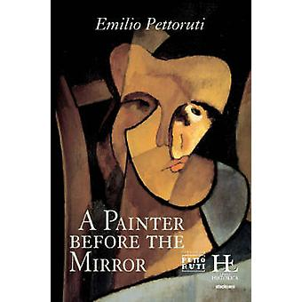 A painter before the Mirror by Pettoruti & Emilio