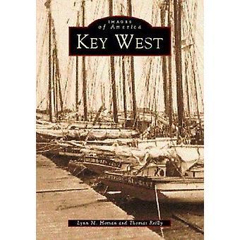 Key West by Lynn M Homan - Thomas Reilly - Thomas Reilly - 9780738506