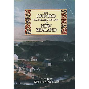 The Oxford Illustrated History of New Zealand (2nd Revised edition) b
