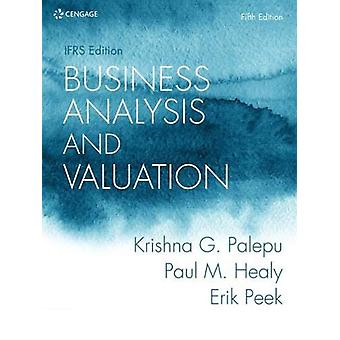 Business Analysis and Valuation - IFRS Edition by Erik Peek - 97814737