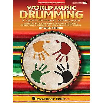 World Music Drumming - Teacher/DVD-ROM (20th Anniversary Edition) - A C