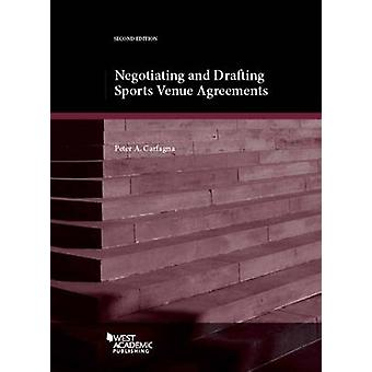 Negotiating and Drafting Sports Venue Agreements (2nd Revised edition