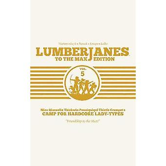 Lumberjanes - To The Max Vol. 5 by Shannon Watters - 9781684153121 Book