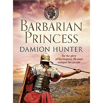 Barbarian Princess by Damion Hunter - 9781788635394 Book