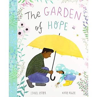 The Garden of Hope door Isabel Otter - 9781848578906 Boek