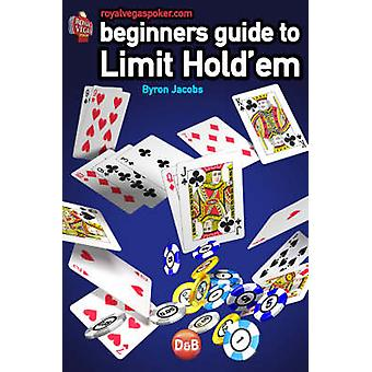 Beginners Guide to Limit Hold'em by Byron Jacobs - 9781904468219 Book