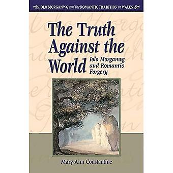 A verdade contra o mundo: Iolo Morganwg e falsificação romântica (Iolo Morganwg e a tradição romântica no país de Gales)