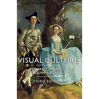 Visual Culture by Richard Howells - 9781509518777 Book