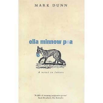 Ella Minnow Pea (New edition) by Mark Dunn - 9780413772954 Book