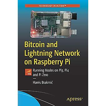 Bitcoin and Lightning Network on Raspberry Pi - Running Nodes on Pi3 -