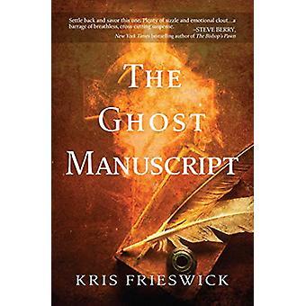The Ghost Manuscript by Kris Frieswick - 9781642933581 Book