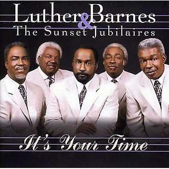 ・ ルーサー ・ バーンズ ・日没 Jubilaires - それはあなたの時間 [CD] アメリカ インポート