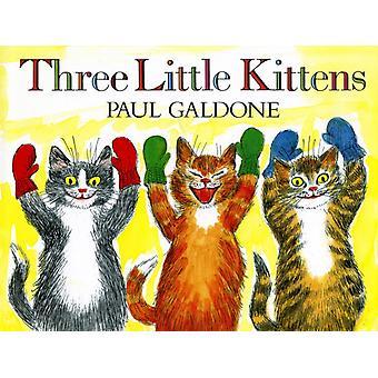 Three Little Kittens by Paul Galdone & Galdone
