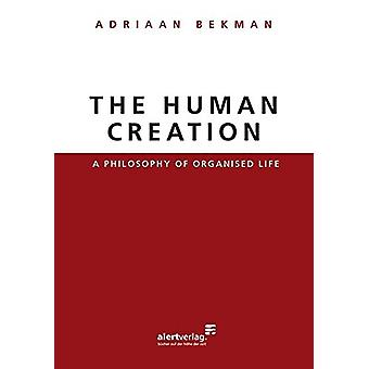 The Human Creation by Adriaan Bekman - 9783941136410 Book