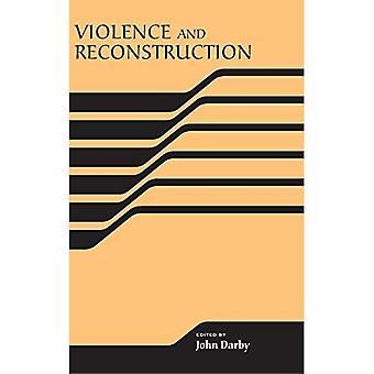 Gewalt und Wiederaufbau
