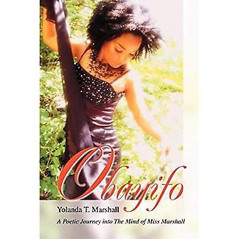Obayifo: A Poetic Journey Into the Mind of Miss Marshall