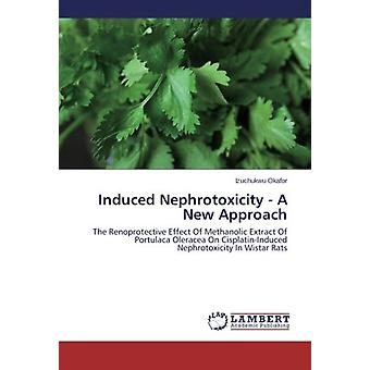 Induced Nephrotoxicity - A New Approach - The Renoprotective Effect Of