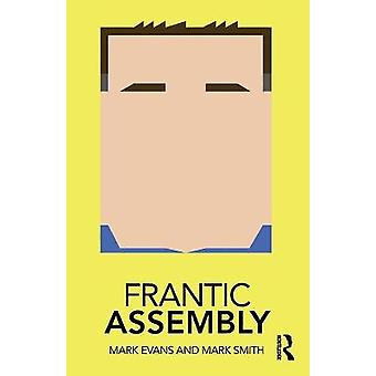 Frantic Assembly Routledge Performance Practitioners