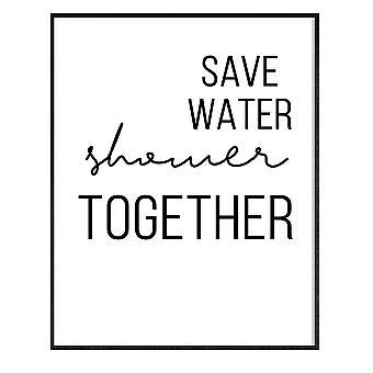GNG INDRAMMET Funny Badeværelse Wall Art Citater Plakater Decor Inspirerende - A5 - Spar vand brusebad sammen