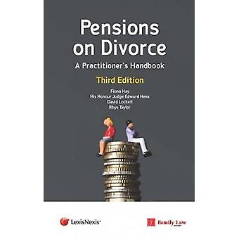Pensions on Divorce: A Practitioner's Handbook Third Edition