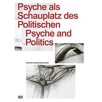 Psyche als Schauplatz des Politischen: Psyche and Politics
