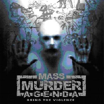 Mass Murder Agenda - Bring the Violence [CD] USA import