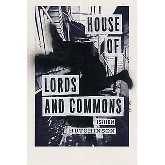 Chambre des Lords et des communes de Ishion Hutchinson - livre 9780374173029