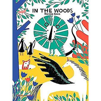 Dans les bois de Thereza Rowe - livre 9780500651056