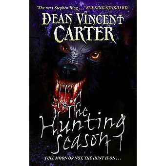 Die Jagdsaison ist eröffnet von Dean Vincent Carter - 9780552574181 Buch