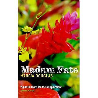 Madam Fate by Marcia Douglas - 9780704346284 Book