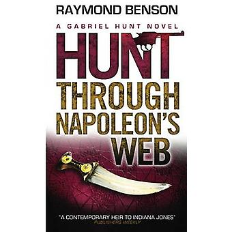 Gabriel Hunt - jagt gennem Napoleons Web af Raymond Benson - 9781781
