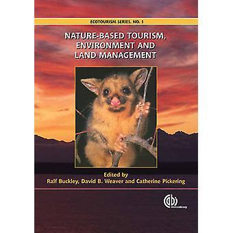 Natuur gebaseerde toerisme - milieu en ruimtelijke ordening door R. Buckley-